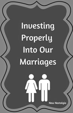 New Nostalgia: Investing Properly In Our Marriages Funny Marriage Advice, Marriage Tips, Healthy Marriage, Relationship Therapy, Relationship Advice, Relationships, Good Wife, Husband Love, Marriage Retreats