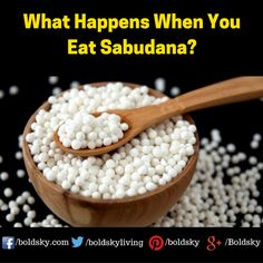 This Is What Happens To Your Body When You Eat Sabudana! Check It Out.  #health #nutrition #Sabudana