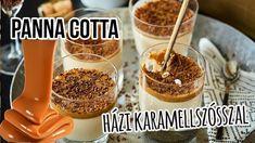 Panna Cotta házi karamellöntettel Panna Cotta, Sweets, Breakfast, Food, Caramel, Morning Coffee, Dulce De Leche, Good Stocking Stuffers, Goodies
