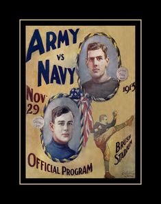 "Vintage 1913 Army Navy Football Poster, Mens Gift, 1910s Military Illustration Wall Art, Gift For Men, Wall Decor, Office, 8x10"" 16x20"" by ArleyArt on Etsy Army Vs Navy, Go Navy, College Football Games, Football Program, Football Wall, Army Navy Football, Notre Dame Football, Football Rivalries, Pinup Photoshoot"