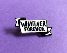 Whatever Banner Pin