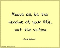 Quotable - Nora Ephron, born 19 May 1941, died 26 June 2012.
