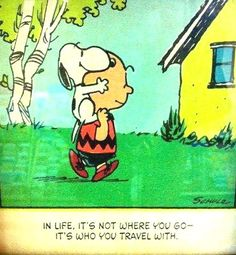 'in Life , it's All About Your Best Friend', Charlie Brown and Snoopy.