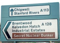 This sign in the United Kingdom literally points out a secret nuclear bunker. I am not sure whether it's a nuclear fallout shelter or a nuclear weapon storage bunker.