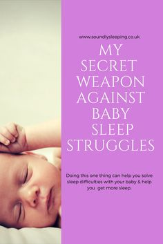 The one thing you can do today to help you solve your babies sleep struggles and get more sleep.