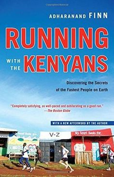 PAPERBACK - Running with the Kenyans: Discovering the Secrets of the Fastest People on Earth