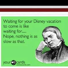 Haha so true! i feel that i am in a perpetual waiting state! always waiting for the next trip :) Disney World Vacation, Disney Vacations, Disney Trips, Disney Parks, Walt Disney World, Disney Cruise, Disney Pixar, Funny Disney Memes, Disney Quotes