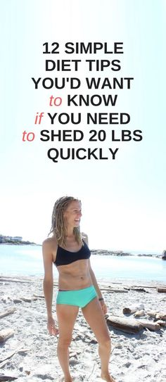 12 diet tips you should know if you want to shed fat fast.