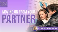 Moving on From Your Partner - Getting through and Understanding the Breakup Process is highlighted on show 83 of Lessons in Life & Love podcast. Love Test, Relationship Coach, How To Show Love, Toxic Relationships, Trauma, Breakup, Life Lessons, Coaching, Stress