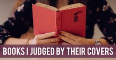Friday Faves: Books I Judged By Their Covers