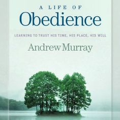 **FREE** $9 BOOK TODAY! One of my favorite authors, Andrew Murray, traces obedience through the Bible, from Genesis to the final chapter of Revelation, in a warm, inspirational devotional study. It looks at the issue of obedience in the lives of Bible characters and focuses the reader's attention on the obedience of Christ. Get at http://callup.org/40