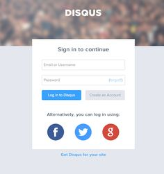 Disqus login page. If you hover the social network button, it'll get a little bigger.