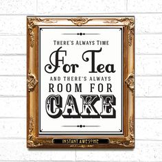 There's always time FOR TEA and there's always room for CAKE - Retro Inspire Typography Art Print - Vintage Classic Decor - $14.00