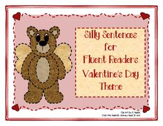 Valentines Day - Silly Sentences for Fluent Readers from Mrs. Naufal's Nook on TeachersNotebook.com -  (19 pages)  - Silly Sentences for Fluent Readers with a Valentine's Day Theme.