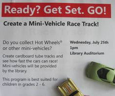 Ready? Get Set. GO!   Cardboard Tube Tracks and Playmats.   Idea from the ALSC Blog.  This would be a good activity....don't know about taking the creation home, though, unless kids dismantle first.   I can see stacks of meeting room chairs being the starting point for quite long runs!