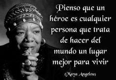 Preciosa frase de la poetisa Maya Angelou, quien falleció hoy 29-05-2014,a los 86 años de edad.