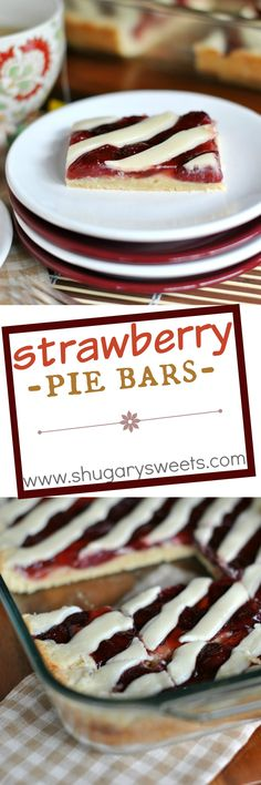 Strawberry Pie Bars: no crust to roll out, easy, delicious pie in a bar form! With a cream cheese glaze too!
