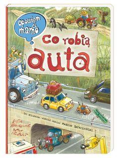Opowiem ci, mamo, co robią statki Children's Book Illustration, Book Quotes, Thriller, Childrens Books, Kids Room, Monster Trucks, Humor, Toys, Gifts