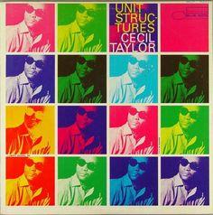 """Cecil Taylor. """"Unit Structures"""". 1966"""