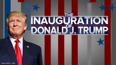 LIVE Stream: The Inauguration Of Donald J. Trump As The 45th President Of the United States 1/20/17
