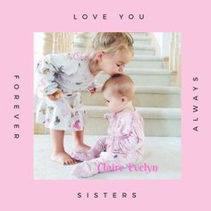 Sister names Cleo Elaine & Claire Evelyn #sisters #babygirl #babygirlname #girl #name #nameyourbaby