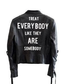 treat everybody like they are somebody | #CHELSEALEIFKEN