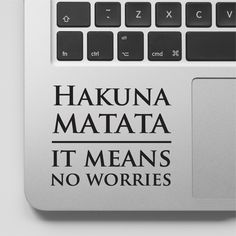 Lion King Laptop Decal Hakuna Matata Macbook Sticker Quote Lion King Movie Quote It Means No Worries Disney Laptop Sticker Saying by FixateDesigns on Etsy
