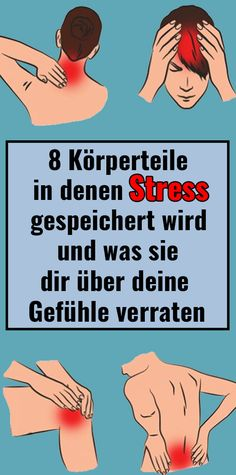 8 body parts where stress is stored and what they tell you about your feelings - Gesundheit - Beauty Health And Fitness Tips, Health Tips, Health And Wellness, Natural Teething Remedies, Natural Remedies, Workout Bauch, Les Sentiments, Health Department, Fit Board Workouts