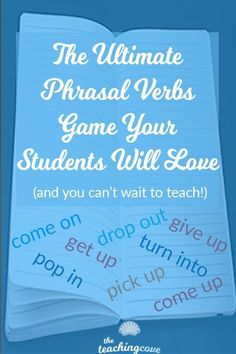 Looking for the Ultimate Phrasal Verbs Game to help your students learn? Want to know how to Teach Phrasal Verbs in a way that students can remember and love? Need help to Teach Grammar effectively? Check out this post Verb Games, Grammar Games, Teaching Grammar, Grammar Lessons, Teaching English, English Teachers, English Classroom, Fun Games, Free Teaching Resources