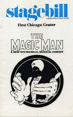 """Chicago, IL premiere of """"The Magic Man"""" ... Previews began November 29, 1974 ... December 8, 1974  - June 29, 1975   (Preview performances began November 29, 1974) ... at First Chicago Center, 10 South Dearborn Street (now called Chase Tower) ... Scenic Design by David Emmons ... Libretto by Barbara D'Amato ... Music by Anthony D'Amato ...   Lyrics by Barbara D'Amato and Anthony D'Amato ... David Copperfield starred in the show,"""