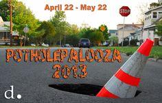 April 22 kicks off Poteholepalooza 2013!