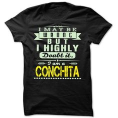 Conchita Doubt Wrong ๏ - Cool Name Shirt !!!Conchita Doubt Wrong - Cool Name Shirt !!! If you are Conchita or loves one. Then this shirt is for you. Cheers !!!TeeForConchita Conchita