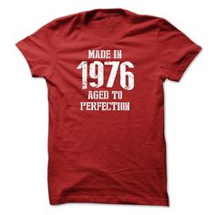 Made in 1976 Aged To Perfection T-Shirt and Hoodie  Bir T Shirt, Hoodie, Sweatshirt