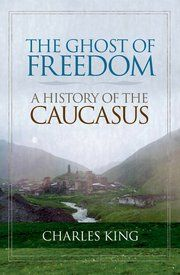 """The Ghost of Freedom: A History of the Caucasus"" • Area Studies #FSO"