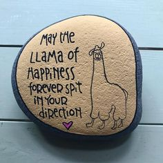 May the llama of happiness forever spit in your direction.-May the llama of happiness forever spit in your direction. May the llama of happiness forever spit in your direction. Alpacas, Lama Animal, 365 Jar, Diy And Crafts, Arts And Crafts, Little Presents, Kindness Rocks, Posca, Kirigami