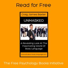 As part of the free psychology books initiative (http://www.all-about-psychology.com/free-psychology-books.html) the kindle version of Unmasked: A Revealing Look at the Fascinating World of Body Language is available for free for the next 2 days (September 20th-21st). See following link.  http://www.amazon.com/dp/B00C1KXRXY (USA)  If you live outside the USA just go the Amazon website in your country and type the book title into the search box.  #BodyLanguage #psychology #freekindlebooks