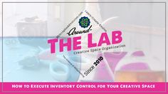 How to Execute Inventory Control for Your Creative Space | My Scrapbook Evolution