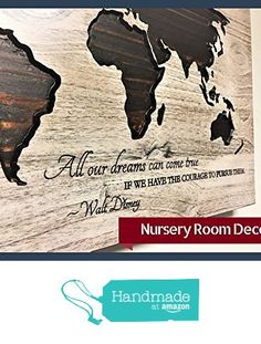 Nursery Room Decor, Walt Disney Quote, Custom Quote, World Map Wall Decor, Kids Room Decor, New Baby Gift, Baby Shower, Wooden Map, Wall Art from HowdyOwl https://www.amazon.com/dp/B072KFY6GN/ref=hnd_sw_r_pi_dp_6Waqzb67MHV78 #handmadeatamazon