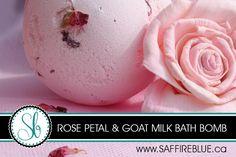 Rose Petal & Goat Milk Bath Bomb Recipe – Saffire Blue Inc.