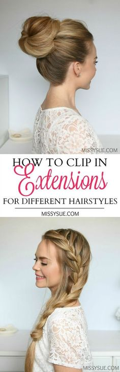How to Clip in Extensions for Different Hairstyles – MISSY SUE