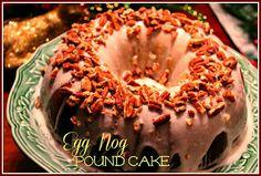 Sweet Tea and Cornbread: Egg Nog Pound Cake!