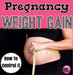 Pregnancy Weight Gain - How To Control It.  Some amazing tips to help you gain the right amount of weight so you can lose it fast postpartum.  https://michellemariefit.publishpath.com/pregnancy-weight-gain-how-to-control-it