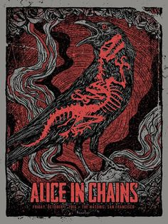 Gregg Gordon Alice In Chains San Francisco Poster Release... #Arsetculture #Inside_the_Rock_Poster_Frame #Gig_Posters