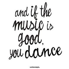 what are you dancing to today? #dance #musicquotes