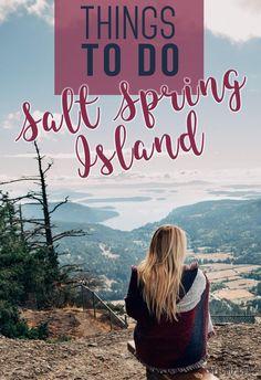 Things to Do on Salt Spring Island, BC – Kaylchip – Best Europe Destinations Love Island, Island Life, Salt Spring Island Bc, Victoria Vancouver Island, Canada Destinations, Weekend Trips, Canada Travel, Travel Inspiration, Travel Ideas
