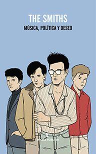 The Smiths. Música, política y deseo
