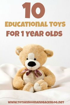 10 Educational Toys for 1 Year Olds - To the Moon and Back
