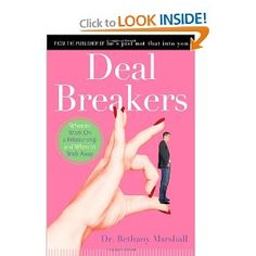 Deal Breakers: When to Work On a Relationship and When to Walk Away    Why I thought I needed to read a book about this, I'll never know.