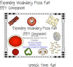 Speech Time Fun: Expanding Vocabulary Pizza Fun-EET Companion! Pinned by SOS Inc. Resources. Follow all our boards at pinterest.com/sostherapy for therapy resources.