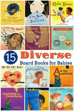 15 Diverse Board Books for Babies and Toddlers - This collection of diverse board books for babies and toddlers is perfect for teaching all children about the beauty of diversity and our multicultural society.